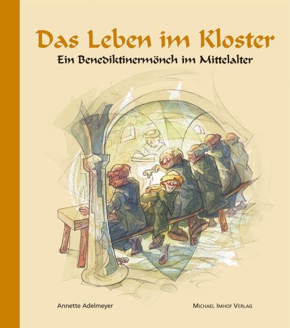 Das Leben Im Kloster Im Mittelalter