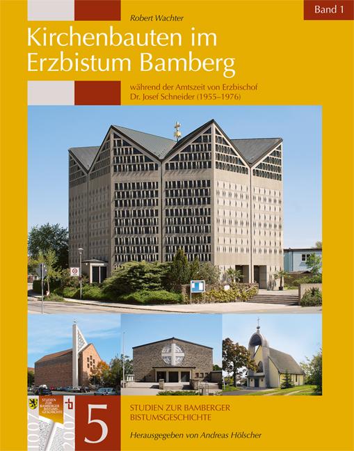Kirchenbauten-Erzbistum-Bamberg_SCHUTZumschlag_Band1_Layout 1