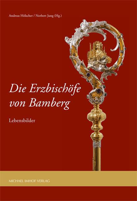 Schutzumschlag Die Erzbischo fe-von-Bamberg-NEU.qxt_Layout 1