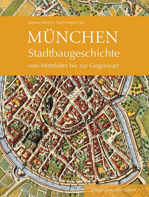Mu nchen Stadtbaugeschichte-Umschlag_Layout 1