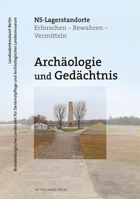 Tagungsband_Archaeologie_Gedaechtnis_UMSCHLAG.qxt_Layout 1