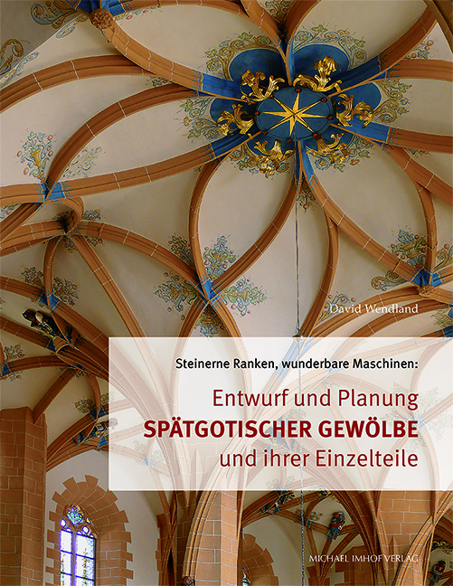 NEU_spaetgotische-Gewoelbe_UMSCHLAG.qxp_Layout 1
