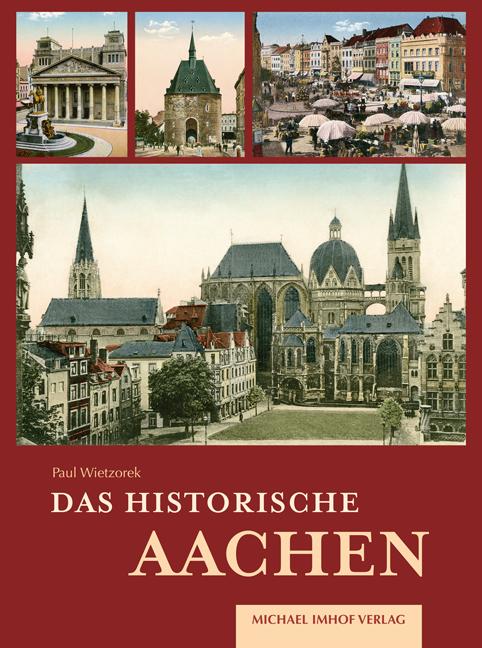 Historisches_Aachen_Umschlag_neu_Layout 1