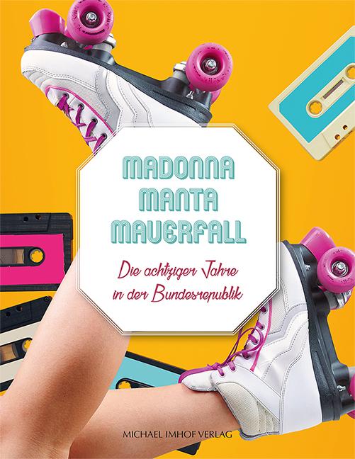 NEU_Madonna-Manta-Mauerfall_UMSCHLAG.qxp_Layout 1